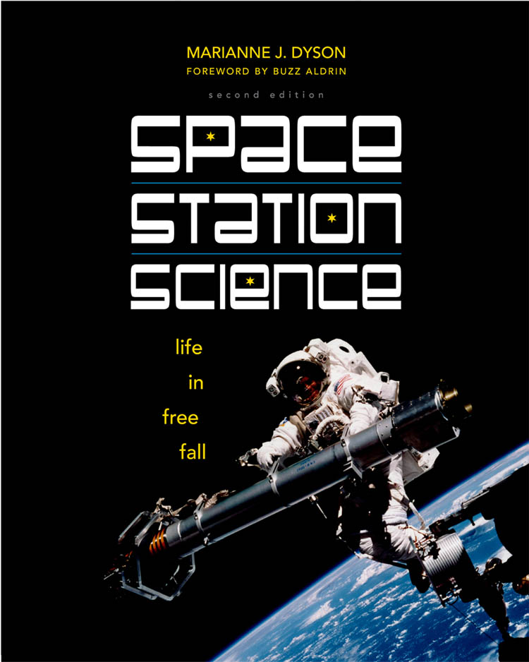 SPACE STATION SCIENCE by Marianne Dyson